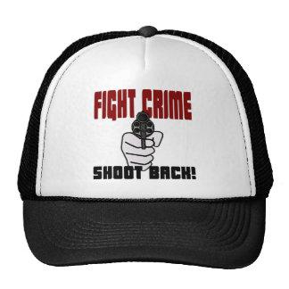 Fight Crime - Shoot Back Trucker Hat