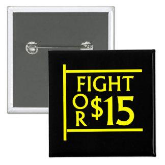 Fight For $15 2 Inch Square Button
