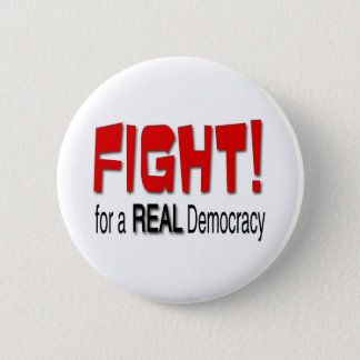 Fight for a Real Democracy Button