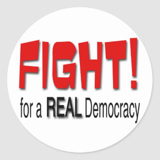 Fight for a Real Democracy Classic Round Sticker