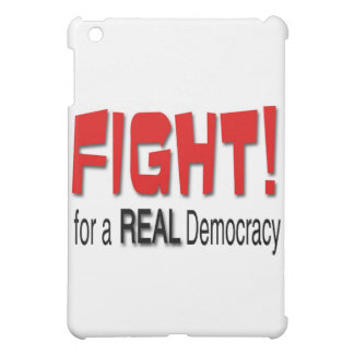 Fight for a Real Democracy iPad Mini Cover