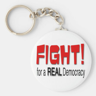 Fight for a Real Democracy Keychain