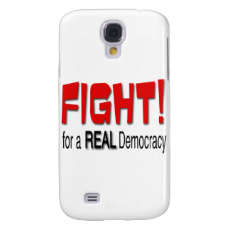 Fight for a Real Democracy Samsung S4 Case