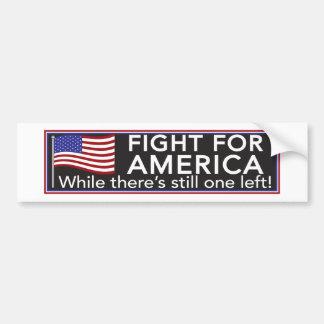 Fight For America Bumper Stickers