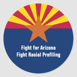 Fight for Arizona - Fight Racial Profiling Classic Round Sticker