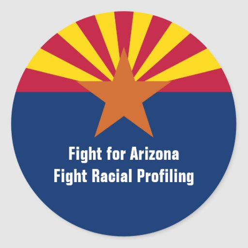 Fight for Arizona - Fight Racial Profiling Round Sticker