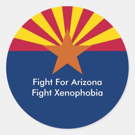 Fight For Arizona Fight Xenophobia Classic Round Sticker