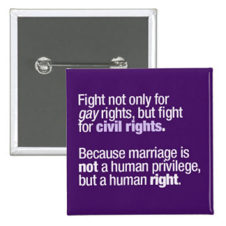 Fight for Gay Rights Button