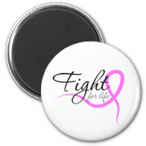 fight for life magnet