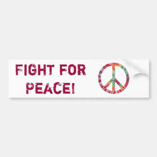 Fight for Peace! Car Bumper Sticker