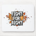 Fight-For-Right Mousepad