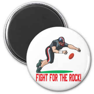Fight For The Rock Magnet