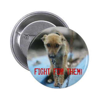 Fight for Them! Pinback Button