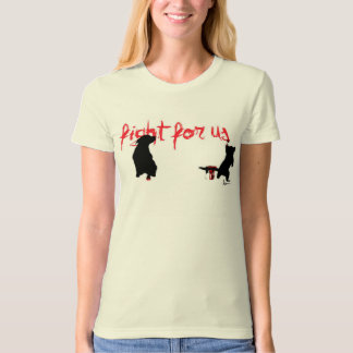 """""""fight for us"""" t-shirt"""