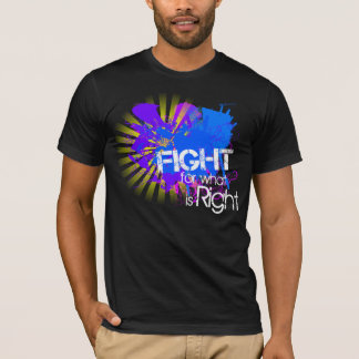 Fight for what is Right Tee