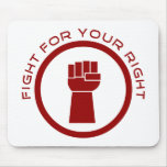 Fight For Your Right Mouse Pad