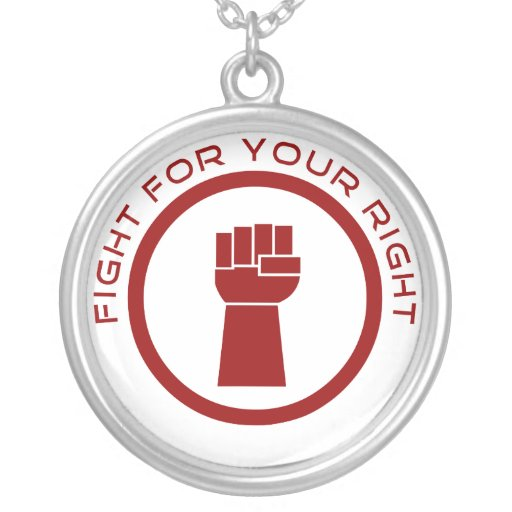 Fight For Your Right Personalized Necklace