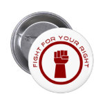 Fight For Your Right Pin