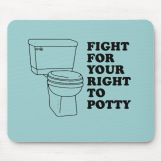 Fight for your right to potty baby t-shirt mouse pad