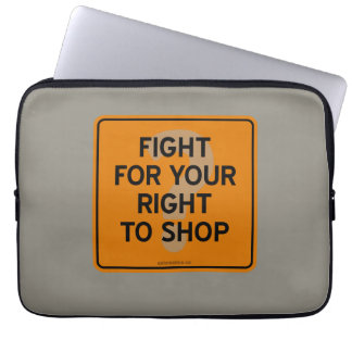 FIGHT FOR YOUR RIGHT TO SHOP? COMPUTER SLEEVE