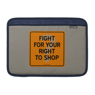 FIGHT FOR YOUR RIGHT TO SHOP? SLEEVE FOR MacBook AIR