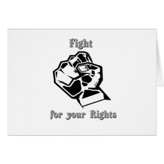 Fight for your Rights Greeting Card