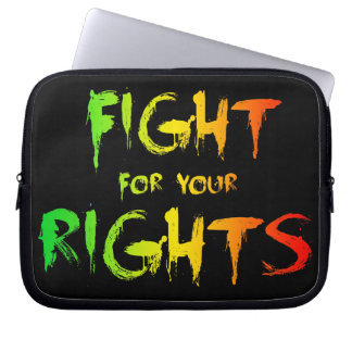 Fight for your rights computer sleeve