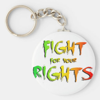 Fight for your rights keychain