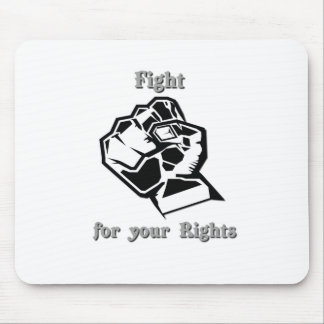 Fight for your Rights Mouse Pad