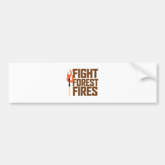 Fight Forest Fires Bumper Sticker