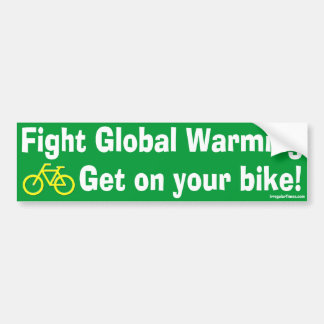 Fight Global Warming and Get on your Bike Bumper Sticker