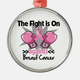 Fight is On Against Breast Cancer Ornaments