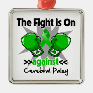 Fight is On Against Cerebral Palsy.png Metal Ornament