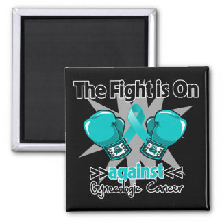 Fight is On Against Gynecologic Cancer 2 Inch Square Magnet