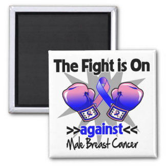 Fight is On Against Male Breast Cancer 2 Inch Square Magnet