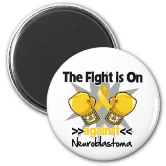 Fight is On Against Neuroblastoma Fridge Magnet