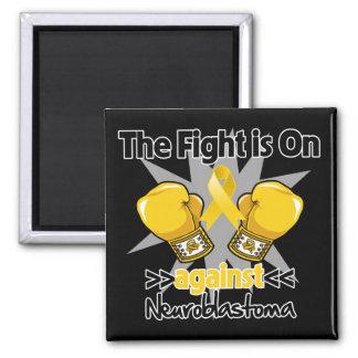 Fight is On Against Neuroblastoma Fridge Magnets