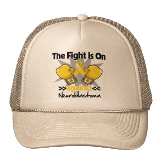Fight is On Against Neuroblastoma Hat