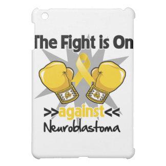 Fight is On Against Neuroblastoma iPad Mini Cases