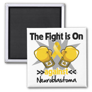 Fight is On Against Neuroblastoma Refrigerator Magnets