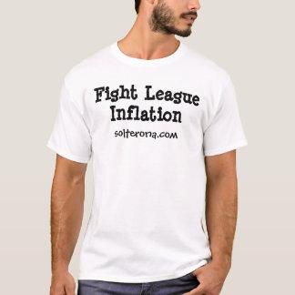 Fight League Inflation, solterona.com T-Shirt