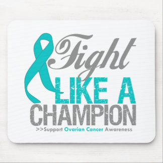 Fight Like a Champion Ovarian Cancer Mouse Pad