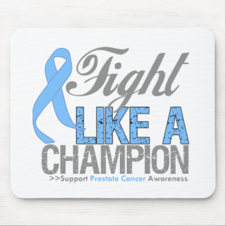Fight Like a Champion - Prostate Cancer Mouse Pad