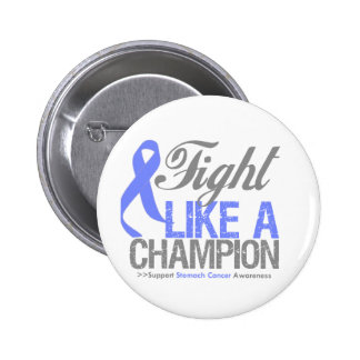 Fight Like a Champion Stomach Cancer 2 Inch Round Button