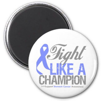 Fight Like a Champion Stomach Cancer 2 Inch Round Magnet