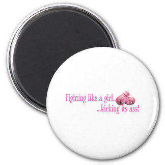 Fight like a girl against Breast Cancer Magnet