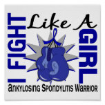 Fight Like A Girl Ankylosing Spondylitis AS 8.2 Posters