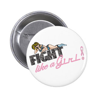 Fight Like A Girl Breast Cancer Pinback Buttons