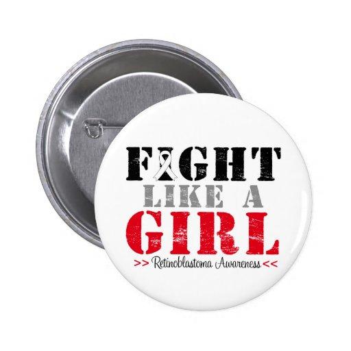 Fight Like a Girl Distressed - Retinoblastoma 2 Inch Round Button