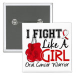 Fight Like A Girl Oral Cancer 15.2 Buttons
